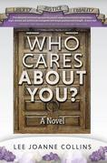 Who Cares About You?