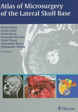 Atlas of Microsurgery of the Lateral Skull Base