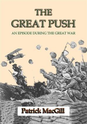 THE GREAT PUSH - An Episode on the Western Front during the Great War