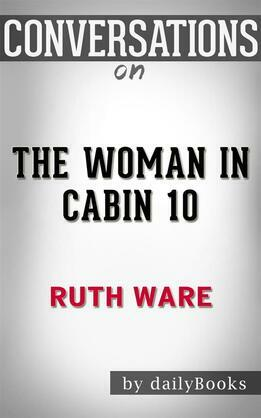 The Woman in Cabin 10: by Ruth Ware??????? | Conversation Starters