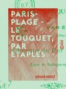 Paris-Plage - le Touquet, par Étaples