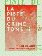 La Piste du crime - Tome II