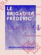 Le Brigadier Frédéric