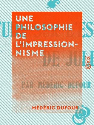 Une philosophie de l'impressionnisme