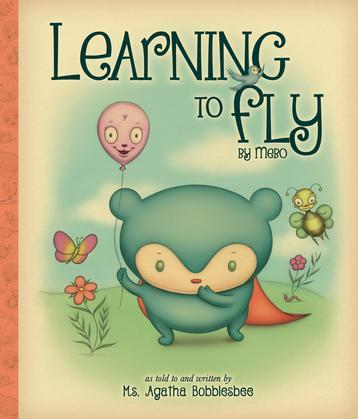 Learning to Fly: By Mebo