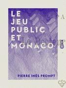 Le Jeu public et Monaco