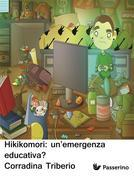 Hikikomori: un'emergenza educativa?
