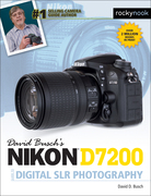 David Busch's Nikon D7200 Guide to Digital SLR Photography