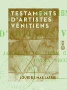 Testaments d'artistes vénitiens