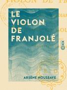 Le Violon de Franjolé