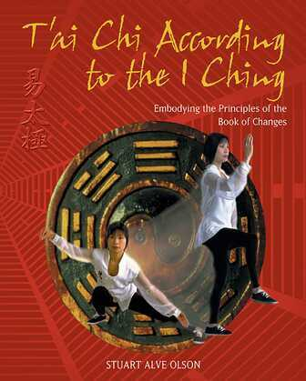 T'ai Chi According to the I Ching