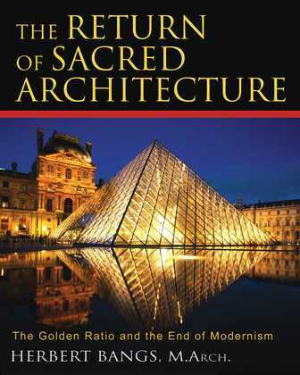 The Return of Sacred Architecture