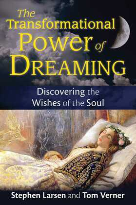 The Transformational Power of Dreaming
