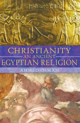 Christianity: An Ancient Egyptian Religion