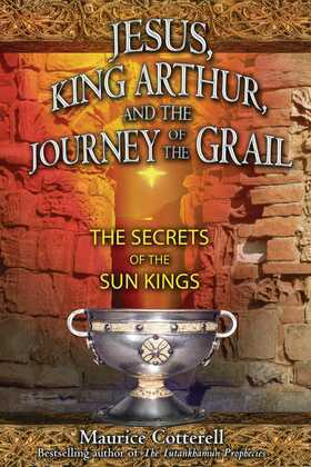 Jesus, King Arthur, and the Journey of the Grail