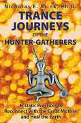 Trance Journeys of the Hunter-Gatherers