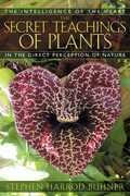 The Secret Teachings of Plants