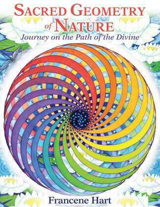 Sacred Geometry of Nature: Journey on the Path of the Divine