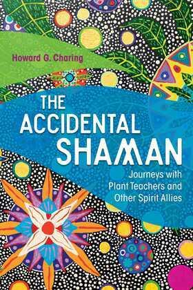 The Accidental Shaman