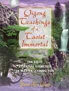 Qigong Teachings of a Taoist Immortal