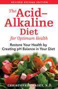 The Acid–Alkaline Diet for Optimum Health