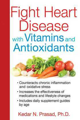 Fight Heart Disease with Vitamins and Antioxidants