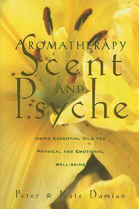 Aromatherapy: Scent and Psyche