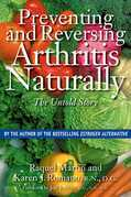 Preventing and Reversing Arthritis Naturally