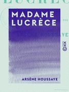 Madame Lucrèce