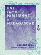 Une famille parisienne à Madagascar