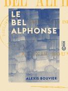 Le Bel Alphonse