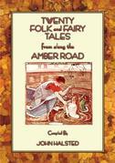 Twenty Tales from Along The Amber Road - Stories from Russia to Italy