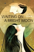 Waiting on a Bright Moon