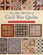 The Big Book of Civil War Quilts