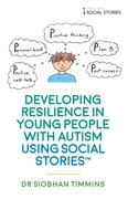 Developing Resilience in Young People with Autism using Social Stories™