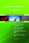 Customer relationship management Complete Self-Assessment Guide
