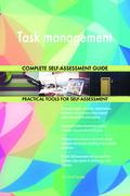Task management Complete Self-Assessment Guide
