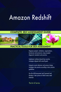 Amazon Redshift Complete Self-Assessment Guide