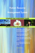 Human Resource Management System Complete Self-Assessment Guide