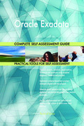Oracle Exadata Complete Self-Assessment Guide