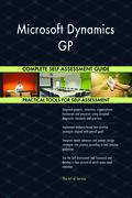 Microsoft Dynamics GP Complete Self-Assessment Guide