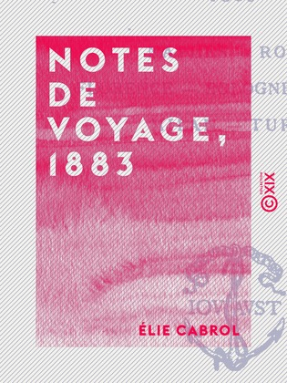 Notes de voyage, 1883