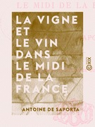 La Vigne et le Vin dans le midi de la France