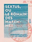 Sextus, ou le Romain des Maremmes