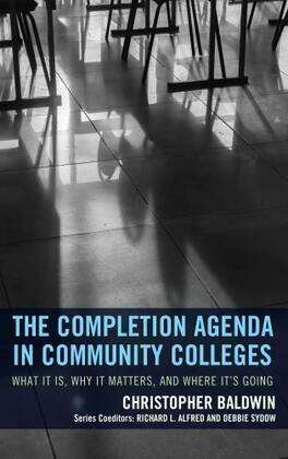The Completion Agenda in Community Colleges