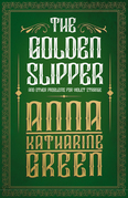 The Golden Slipper - And Other Problems for Violet Strange