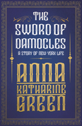 The Sword of Damocles - A Story of New York Life