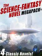 The Science-Fantasy MEGAPACK®: 4 Classic Novels