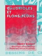 Gaudrioles et Flons-Flons