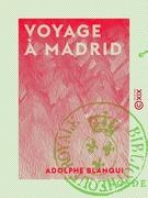 Voyage à Madrid
